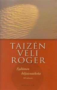 Veli Roger Sydämen hiljaisuudesta
