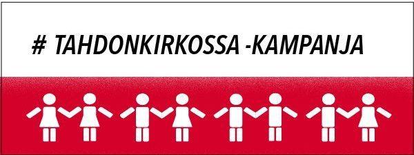 #TAHDONKIRKOSSA-kampanja
